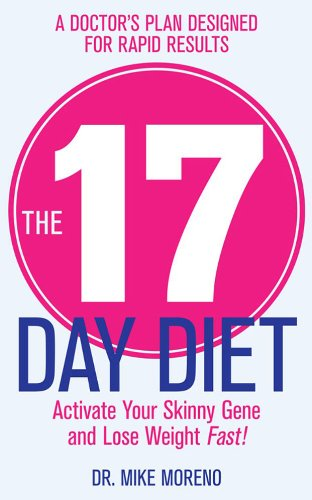 17 Day Diet A Doctor's Plan Designed for Rapid Results